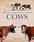 The Illustrated Guide to Cows (Hardcover)