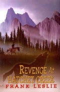 Revenge at Hatchet Creek (Paperback)