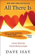 All There Is: Love Stories from Storycorps (Hardcover)