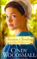 A Season for Tending (Hardcover)