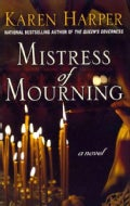 Mistress of Mourning (Hardcover)