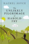 The Unlikely Pilgrimage of Harold Fry (Hardcover)