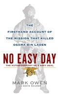 No Easy Day: The Firsthand Account of the Mission That Killed Osama Bin Laden (Hardcover)