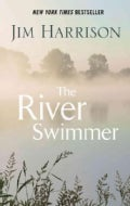 The River Swimmer: Novellas (Hardcover)