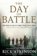 The Day of Battle: The War in Sicily and Italy, 1943-1944 (Hardcover)