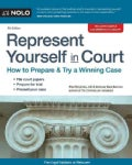 Represent Yourself in Court: How to Prepare & Try a Winning Case (Paperback)