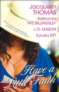 Have a Little Faith (Paperback)