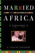 Married to Africa: A Love Story (Paperback)