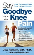 Say Goodbye to Knee Pain (Paperback)