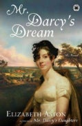 Mr. Darcy's Dream (Paperback)