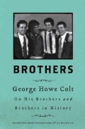 Brothers: On His Brothers and Brothers in History (Hardcover)