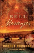 The Bell Messenger (Paperback)