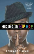 Hiding in Hip Hop: On the Down Low in the Entertainment Industry--from Music to Hollywood (Paperback)
