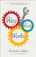 The Way the World Works: Essays (Hardcover)