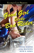 Good Girl Seeks Bad Rider (Paperback)