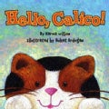 Hello, Calico! (Board book)