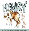 Henry the Dog With No Tail (Hardcover)