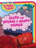 Sleep and Dream of Happy Things (Board book)