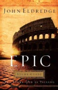 Epic: The Story God Is Telling (Paperback)