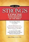 The New Strong's Concise Concordance Of The Bible (Paperback)