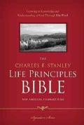 The Charles F. Stanley Life Principles Bible: New American Standard Bible (Hardcover)