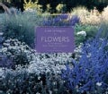 Flowers in the World's Most Beautiful Gardens (Hardcover)