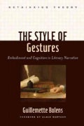 The Style of Gestures: Embodiment and Cognition in Literary Narrative (Hardcover)