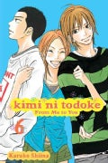 Kimi Ni Todoke: from Me to You 6 (Paperback)