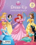 Disney Princess Dress-Up: A Sticker-Activity Storybook (Board book)