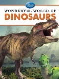 Wonderful World of Dinosaurs (Hardcover)