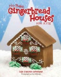 No-Bake Gingerbread House for Kids (Spiral bound)