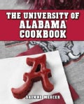 The University of Alabama Cookbook (Spiral bound)