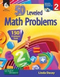 50 Leveled Problems for the Mathematics Classroom Level 2 (Paperback)