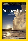 Yellowstone Country: The Enduring Wonder (Paperback)