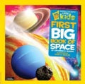 National Geographic Little Kids First Big Book of Space (Hardcover)
