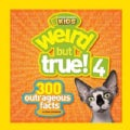 Weird but True! 4: 300 Outrageous Facts (Paperback)