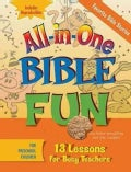 All-in-One Bible Fun: Favorite Bible Stories, Preschool: 13 Lessons for Busy Teachers (Paperback)