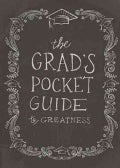 The Grad's Pocket Guide to Greatness (Hardcover)