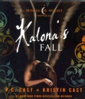 Kalona's Fall: A House of Night Novella (CD-Audio)