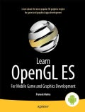 Learn OpenGL ES: For Mobile Game and Graphics Development (Paperback)