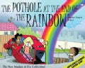 The Pothole at the End of the Rainbow (Paperback)
