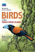 Birds of the Indian Ocean Islands: Madagascar, Mauritius, Reunion, Rodrigues, Seychelles, Comores (Paperback)