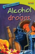 Alcohol y drogas / Alcohol and Drugs (Paperback)