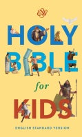 Holy Bible: English Standard Version for Kids (Hardcover)