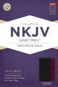Holy Bible: New King James Version Giant Print Reference Bible, Black/Burgundy, Leathertouch (Paperback)