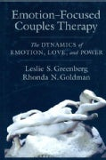Emotion-Focused Couples Therapy: The Dynamics of Emotion, Love, and Power (Hardcover)