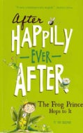 The Frog Prince Hops to It (Paperback)