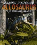 Allosaurus: The Strange Lizard (Hardcover)