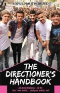 The Directioner's Handbook: Because It's All About Loving 1d (Paperback)