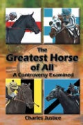 The Greatest Horse of All: A Controversy Examined (Hardcover)